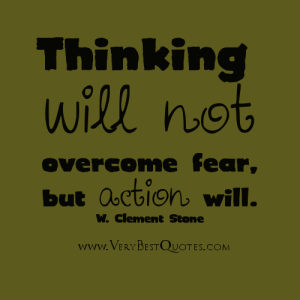 Overcoming-fear-by-action-quote